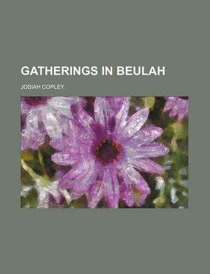 Gatherings in Beulah