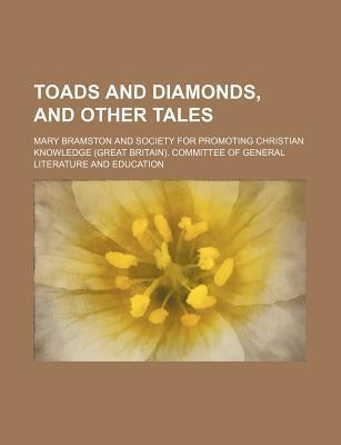 Toads and Diamonds, and Other Tales