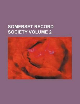 Somerset Record Society Volume 2