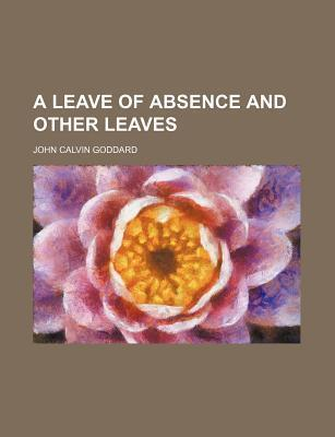 A Leave of Absence and Other Leaves