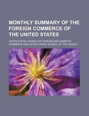 Monthly Summary of the Foreign Commerce of the United States