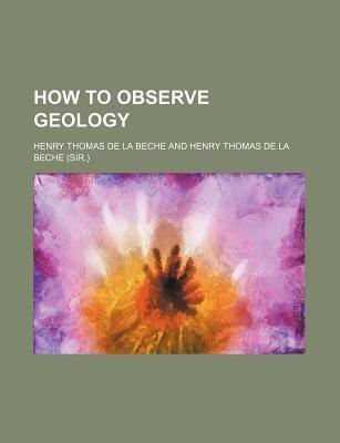How to Observe Geology