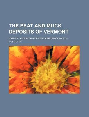 The Peat and Muck Deposits of Vermont