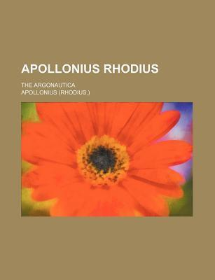 Apollonius Rhodius; The Argonautica