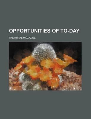 Opportunities of To-Day