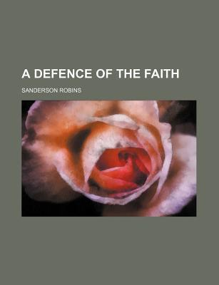 A Defence of the Faith