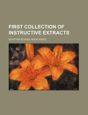 First Collection of Instructive Extracts
