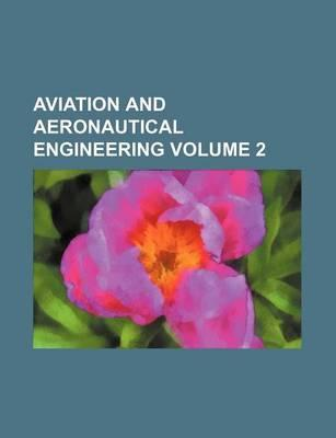 Aviation and Aeronautical Engineering Volume 2