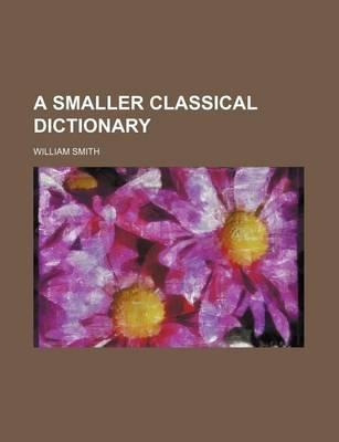 A Smaller Classical Dictionary