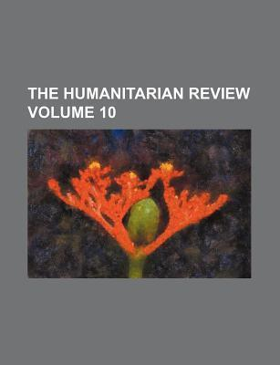 The Humanitarian Review Volume 10