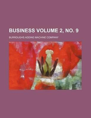 Business Volume 2, No. 9