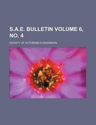 S.A.E. Bulletin Volume 6, No. 4