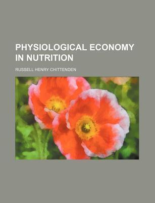Physiological Economy in Nutrition