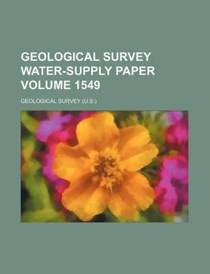 Geological Survey Water-Supply Paper Volume 1549
