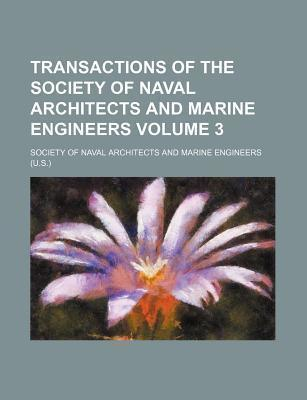 Transactions of the Society of Naval Architects and Marine Engineers Volume 3
