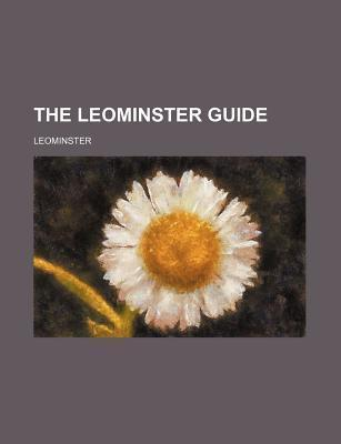 The Leominster Guide