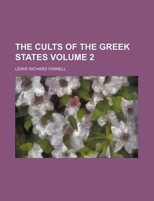 The Cults of the Greek States Volume 2