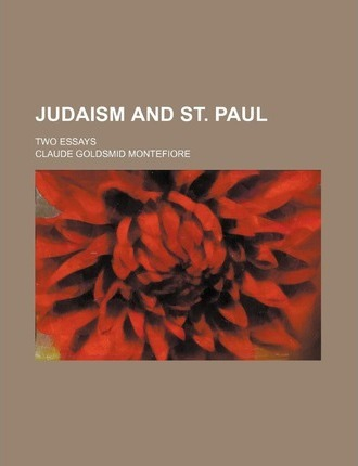 Judaism and St. Paul; Two Essays