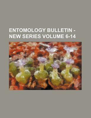 Entomology Bulletin - New Series Volume 6-14