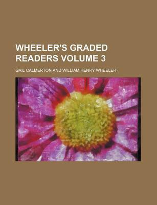 Wheeler's Graded Readers Volume 3
