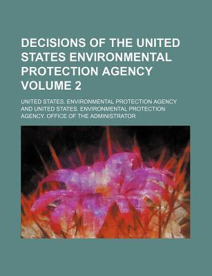 Decisions of the United States Environmental Protection Agency Volume 2