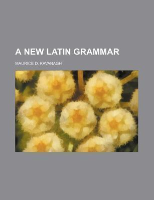 A New Latin Grammar