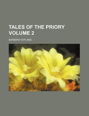 Tales of the Priory Volume 2