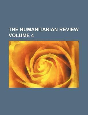 The Humanitarian Review Volume 4