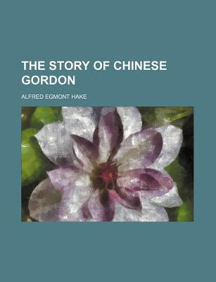 The Story of Chinese Gordon