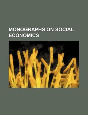 Monographs on Social Economics