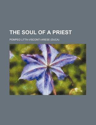 The Soul of a Priest