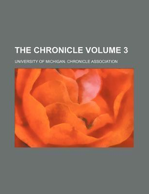 The Chronicle Volume 3