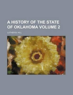A History of the State of Oklahoma Volume 2