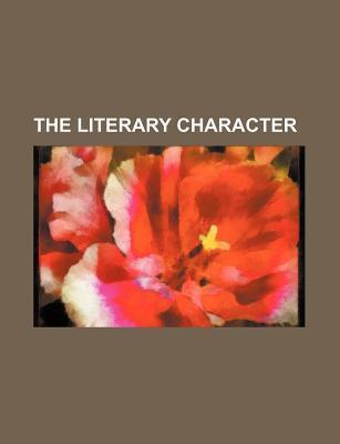 The Literary Character