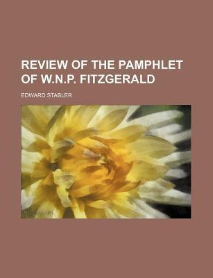 Review of the Pamphlet of W.N.P. Fitzgerald