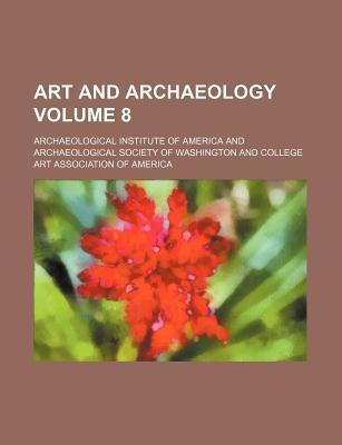 Art and Archaeology Volume 8