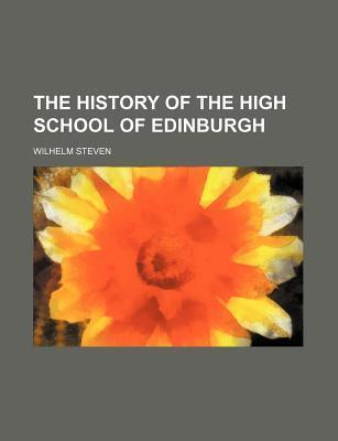 The History of the High School of Edinburgh