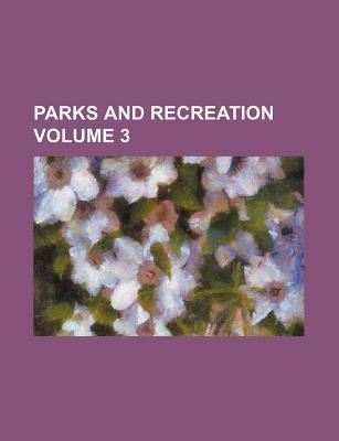 Parks and Recreation Volume 3