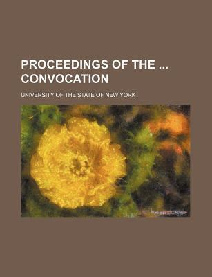 Proceedings of the Convocation