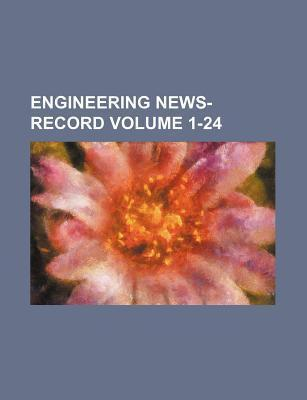 Engineering News-Record Volume 1-24