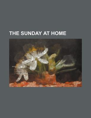 The Sunday at Home