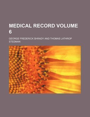 Medical Record Volume 6