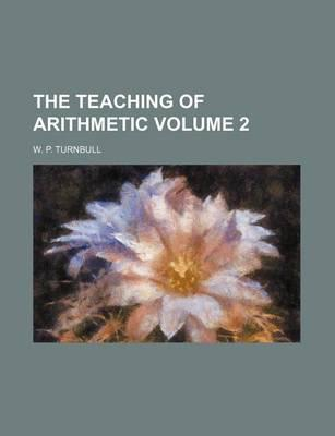 The Teaching of Arithmetic Volume 2