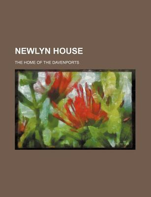 Newlyn House; The Home of the Davenports