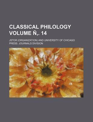 Classical Philology Volume N . 14