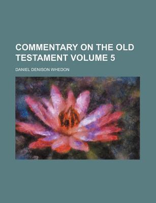 Commentary on the Old Testament Volume 5