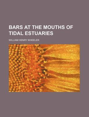 Bars at the Mouths of Tidal Estuaries