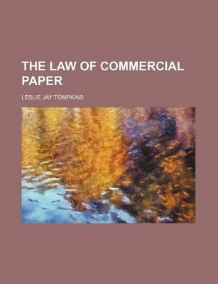 The Law of Commercial Paper