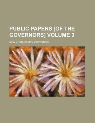 Public Papers [Of the Governors] Volume 3