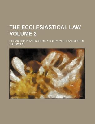 The Ecclesiastical Law Volume 2